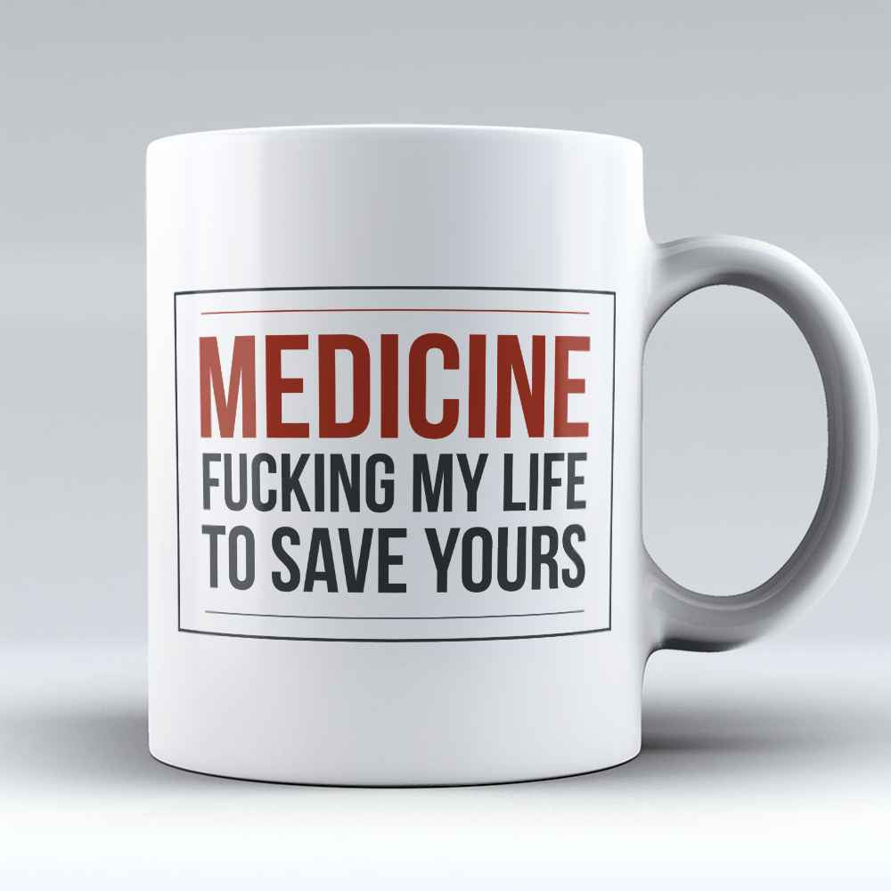 "Limited Edition - ""Medicine"" 11oz Mug"