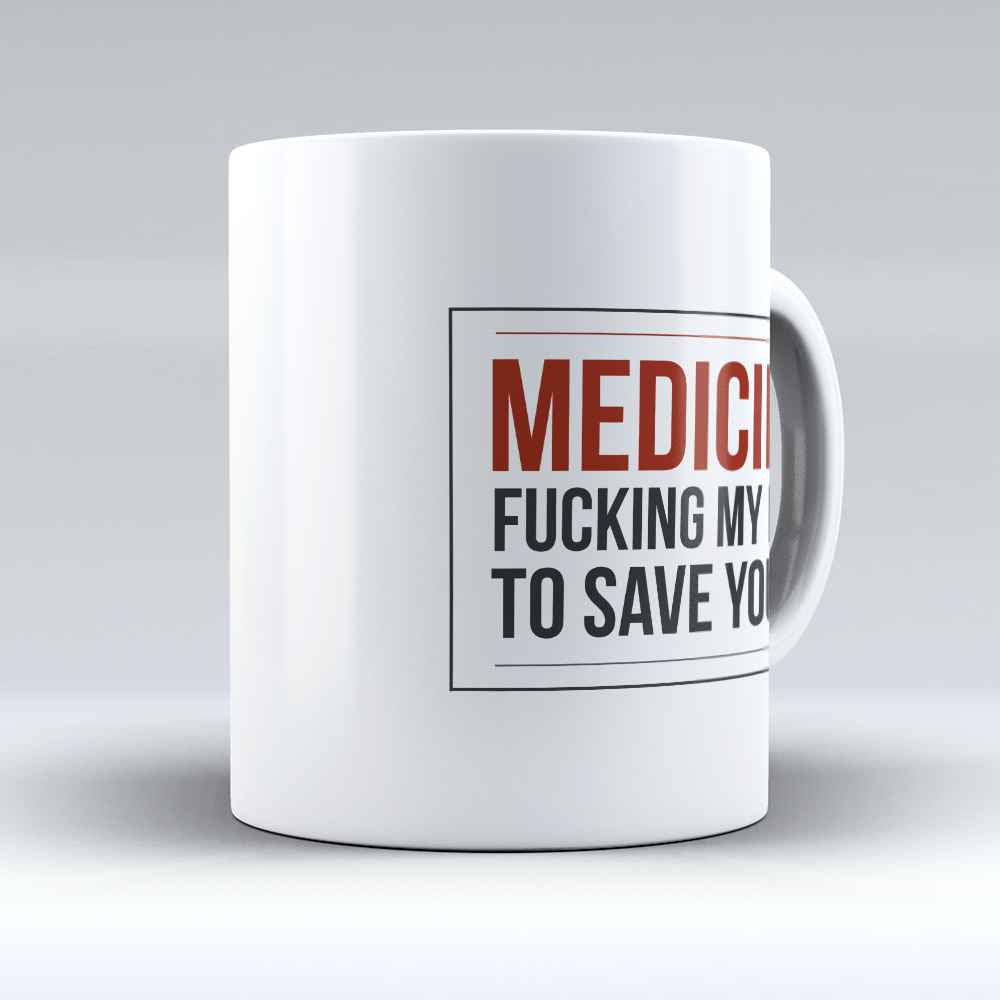 "Limited Edition - ""Medicine"" 11oz Mug - Doctor Mugs - Mugdom Coffee Mugs"