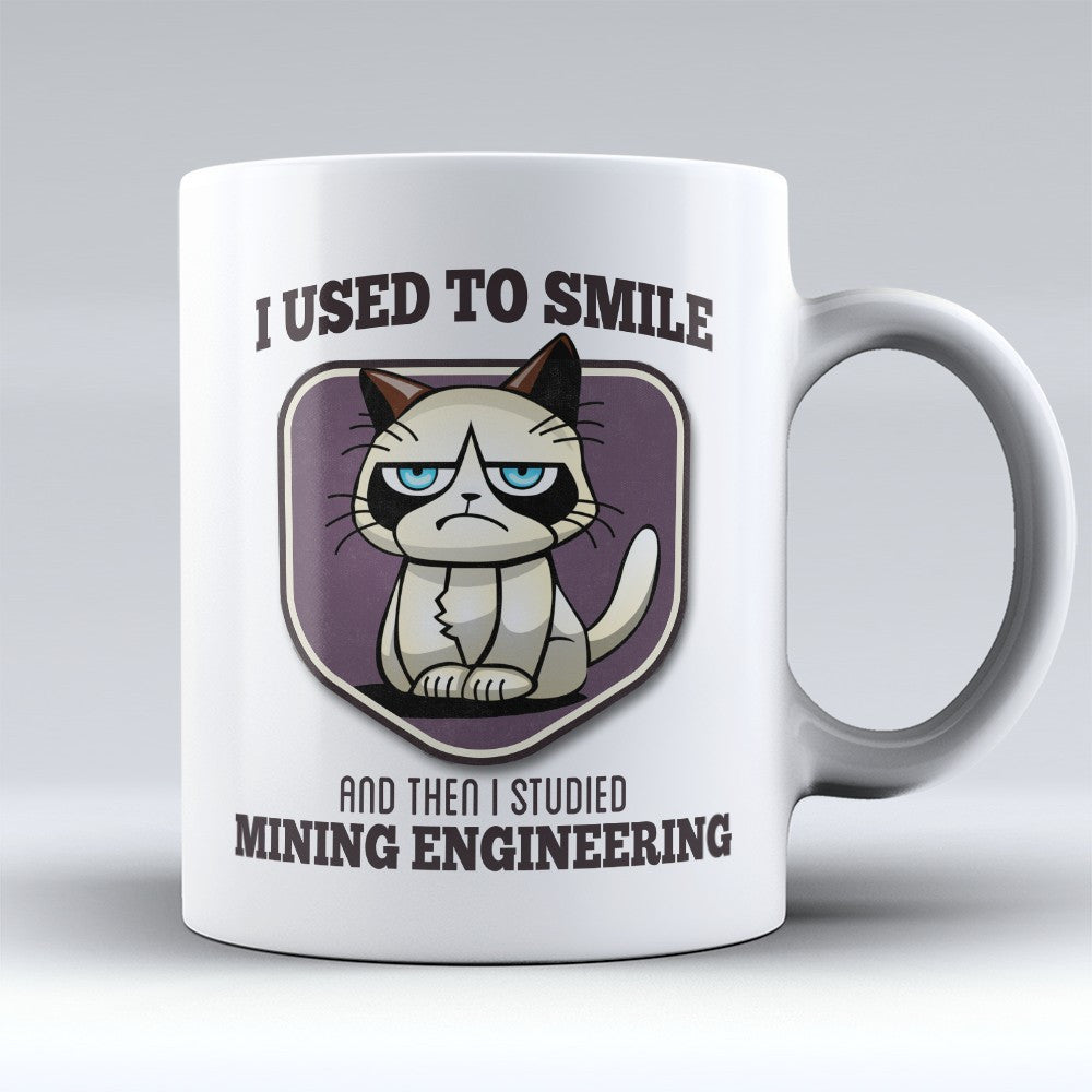 "Limited Edition - ""I Used to Smile - Mining Engineering"" 11oz Mug - Mining Engineer Mugs - Mugdom Coffee Mugs"