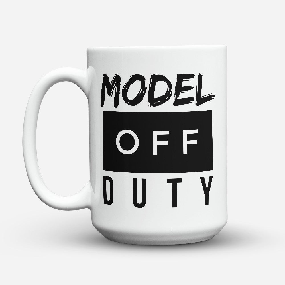 "Limited Edition - ""Model Off Duty"" 15oz Mug"