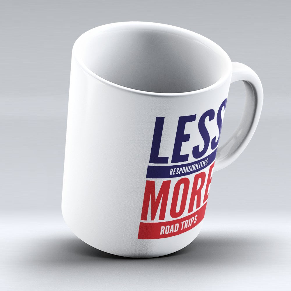 "Limited Edition - ""More Road Trips"" 11oz Mug"