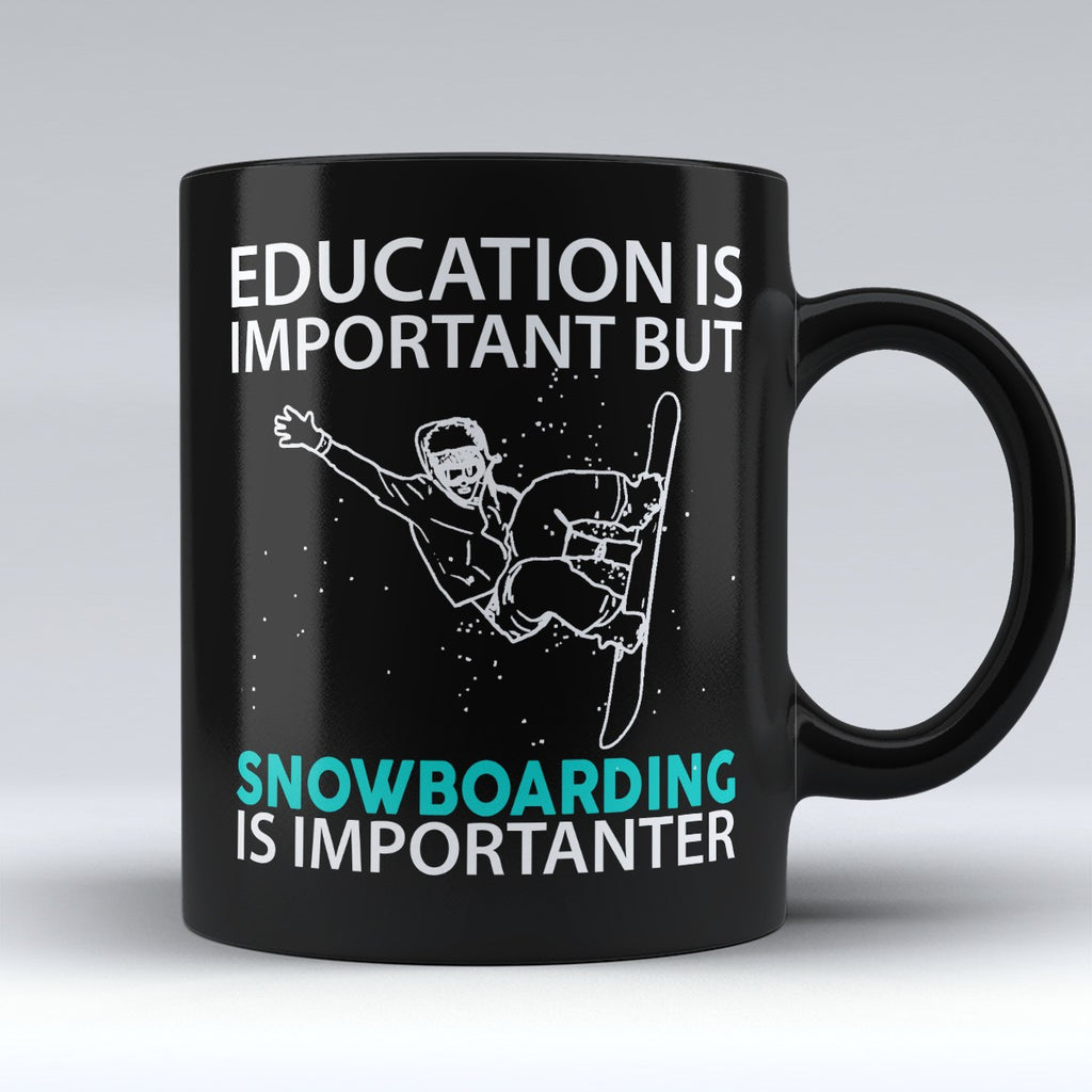 "Limited Edition - ""Snowboarding Is Importanter"" 11oz Mug - Sport Mugs - Mugdom Coffee Mugs"