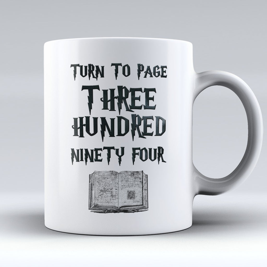"Limited Edition - ""Turn To Page 394"" 11oz Mug - Mugdom Coffee Mugs"