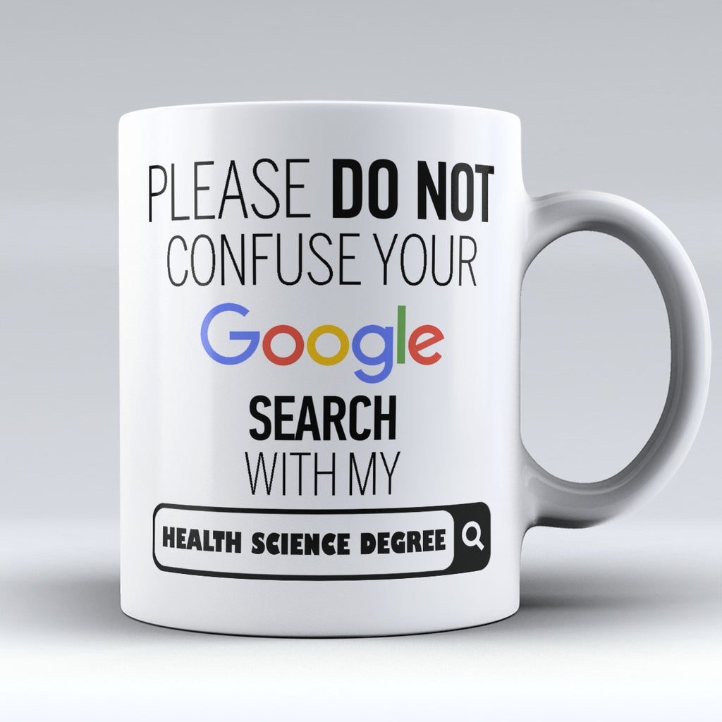"Limited Edition - ""My Health Science Degree"" 11oz Mug - ""My Degree"" Mugs - Mugdom Coffee Mugs"