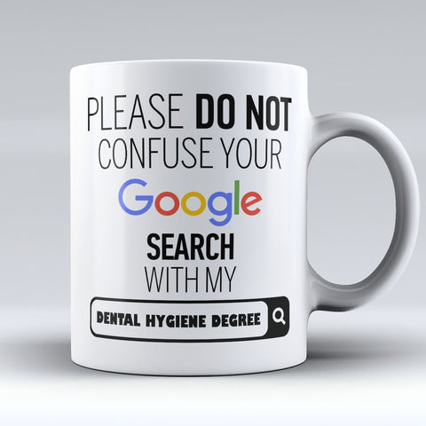 "Limited Edition - ""My Dental Hygiene Degree"" 11oz Mug - ""My Degree"" Mugs - Mugdom Coffee Mugs"