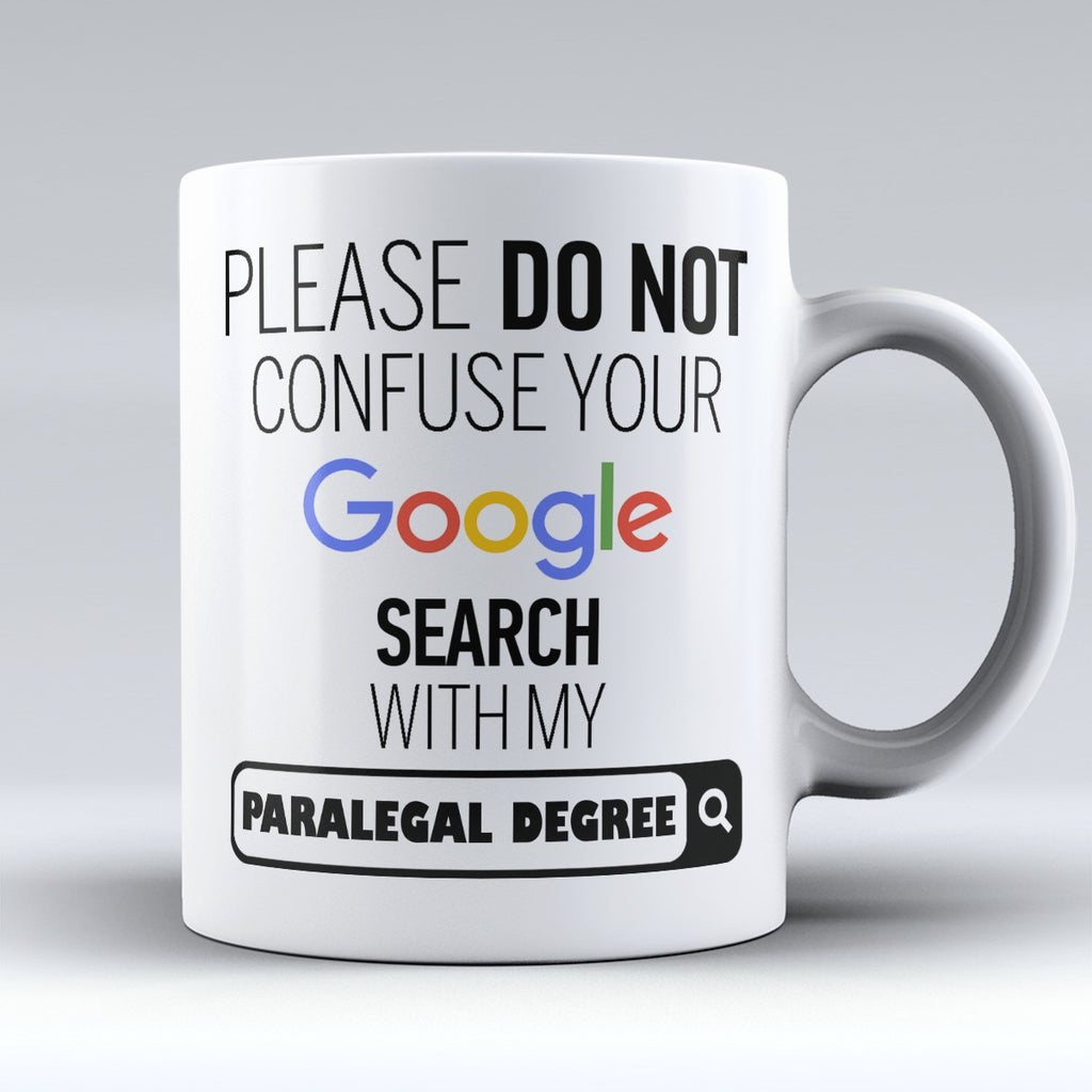 "Limited Edition - ""My Paralegal  Degree"" 11oz Mug - ""My Degree"" Mugs - Mugdom Coffee Mugs"