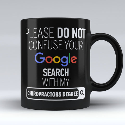 "Limited Edition - ""My Chiropractors Degree"" 11oz Mug - ""My Degree"" Mugs - Mugdom Coffee Mugs"