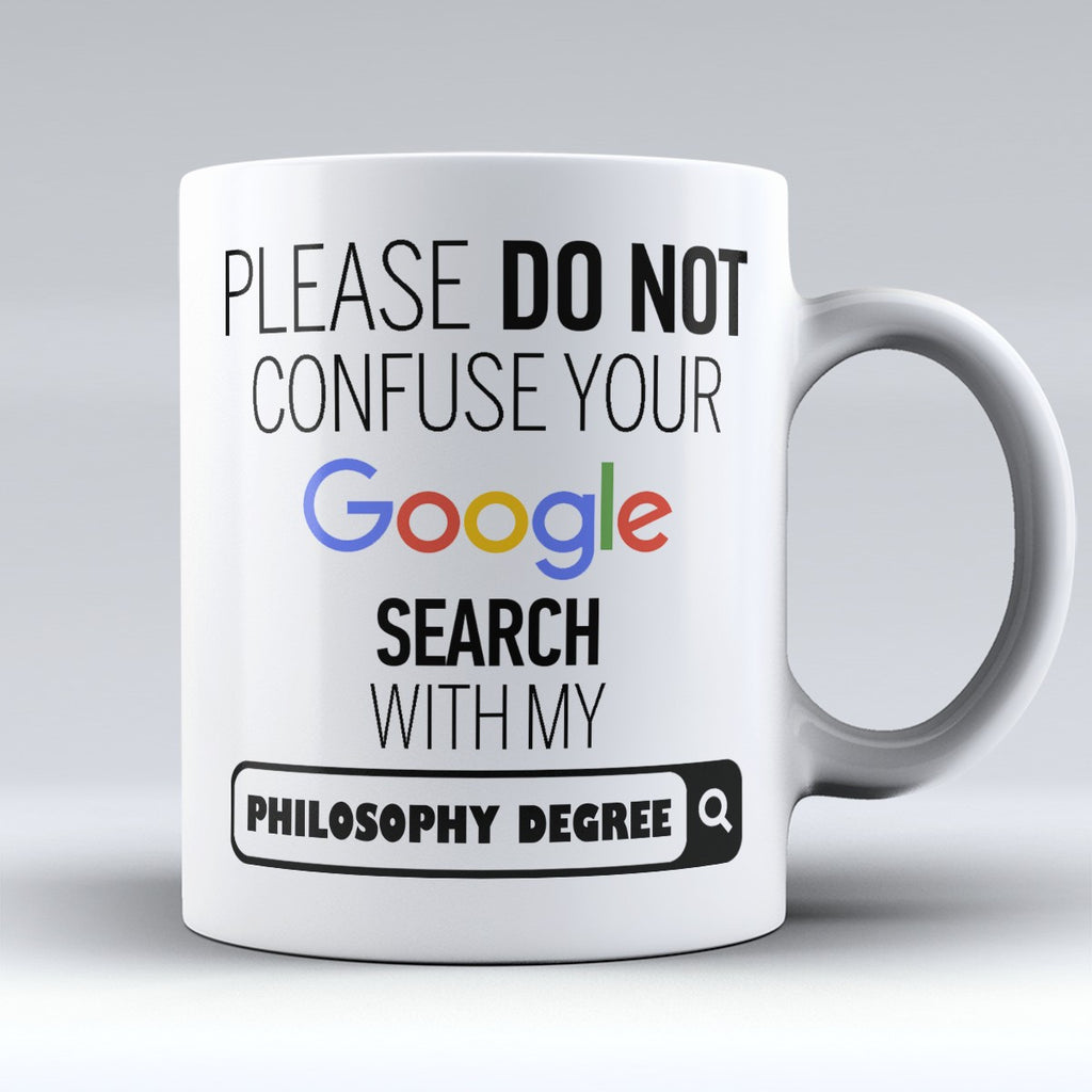 "Limited Edition - ""My Philosophy Degree"" 11oz Mug - ""My Degree"" Mugs - Mugdom Coffee Mugs"