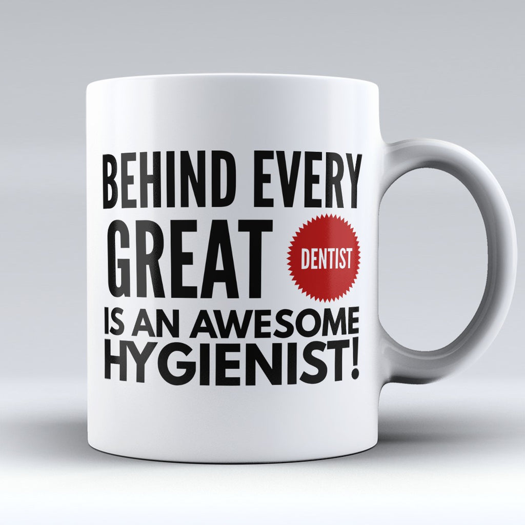 "Limited Edition - ""Awesome Hygienist"" 11oz Mug - Dentist Mugs - Mugdom Coffee Mugs"