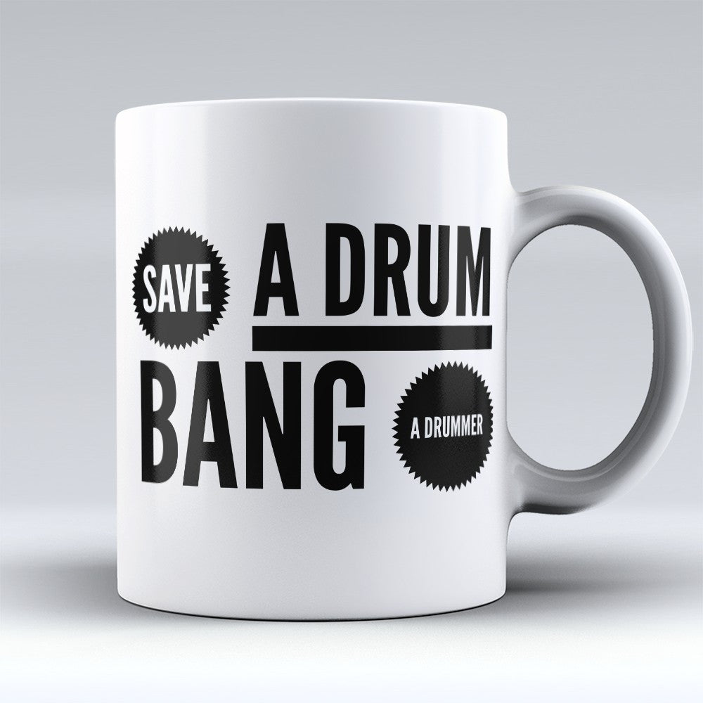 "Limited Edition - ""Bang A Drummer"" 11oz Mug - Music Mugs - Mugdom Coffee Mugs"