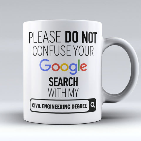 "Limited Edition - ""Civil Engineering Degree"" 11oz Mug - ""My Degree"" Mugs - Mugdom Coffee Mugs"