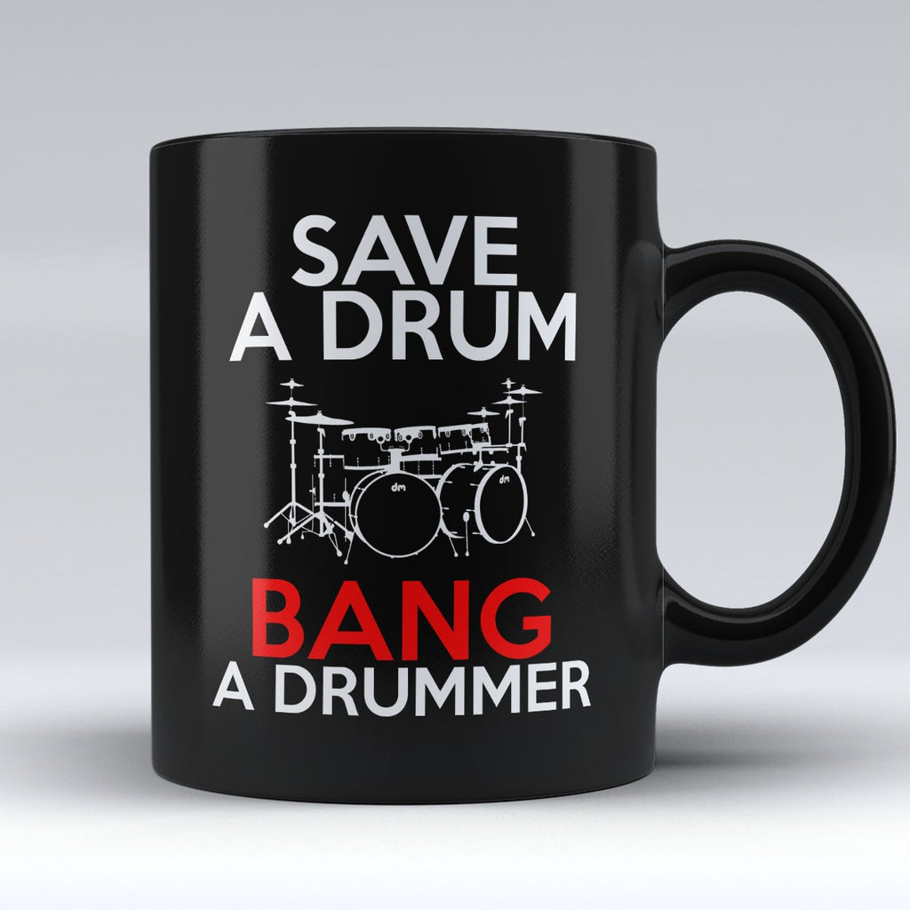 "Limited Edition - ""Save a Drum"" 11 oz Mug - Mugdom Coffee Mugs"