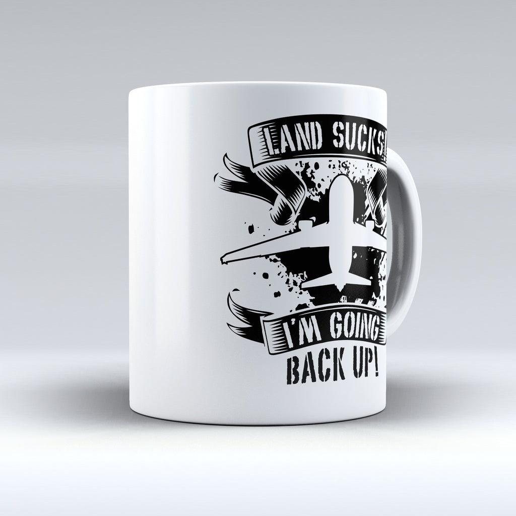 "Limited Edition - ""Land Sucks"" 11oz Mug - Aviation Mugs - Mugdom Coffee Mugs"