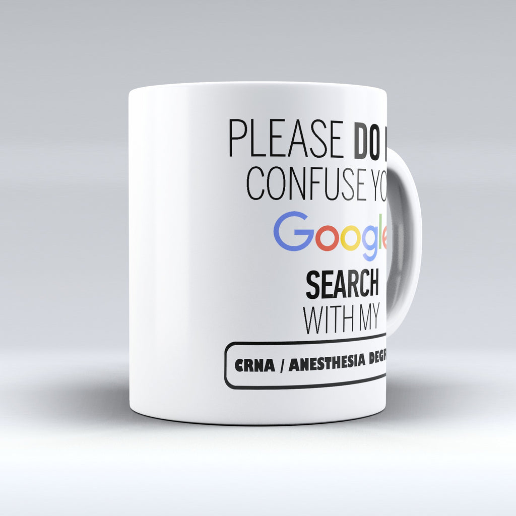"Limited Edition - ""My CRNA / Anesthesia Degree"" 11oz Mug - ""My Degree"" Mugs - Mugdom Coffee Mugs"