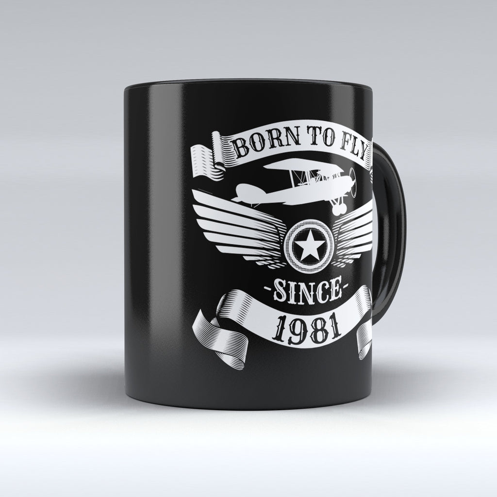 Limited Edition - Born to Fly Since 1981 - 11oz mug - Pilot Mugs - Mugdom Coffee Mugs