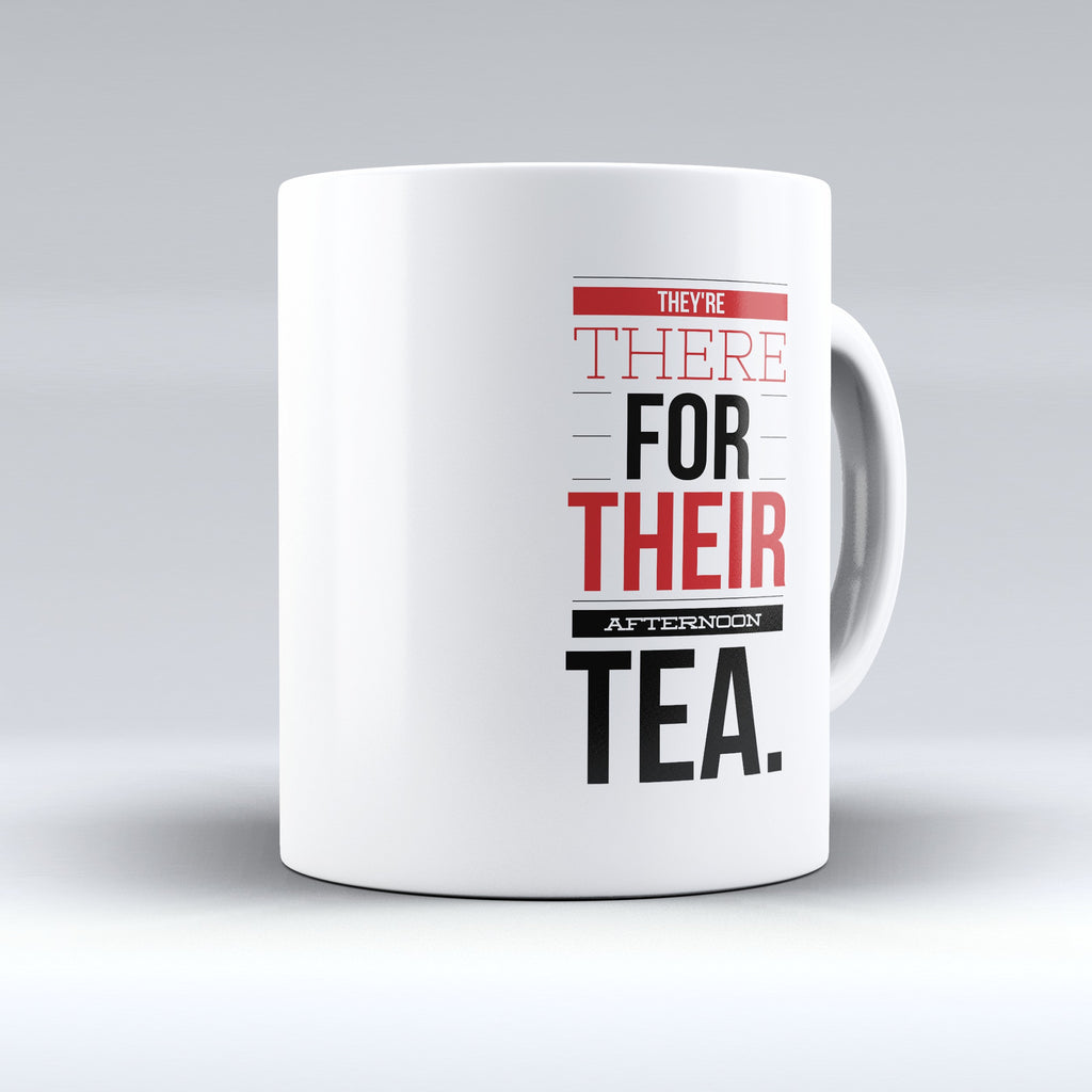 "Limited Edition - ""They're There"" 11oz Mug - Mugdom Coffee Mugs"