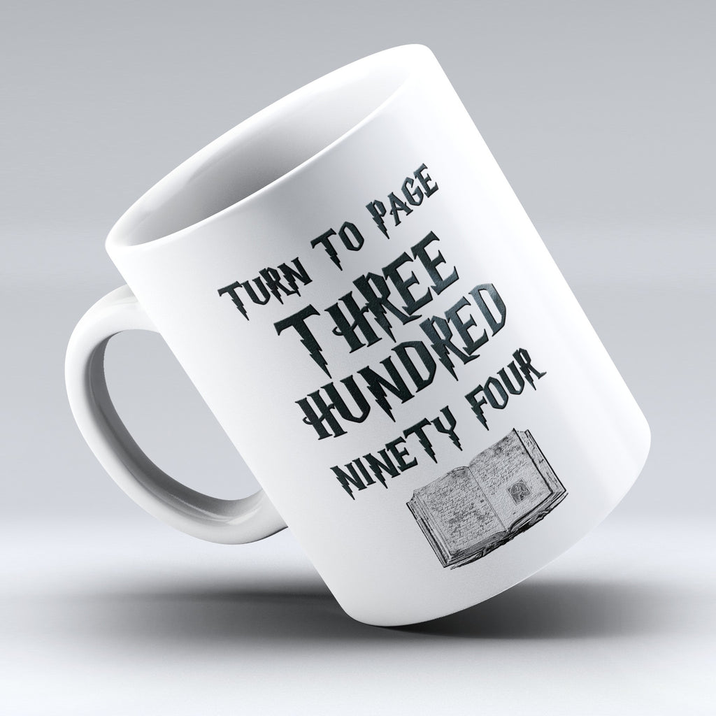 "Limited Edition - ""Turn To Page 394"" 11oz Mug - TV Mugs - Mugdom Coffee Mugs"