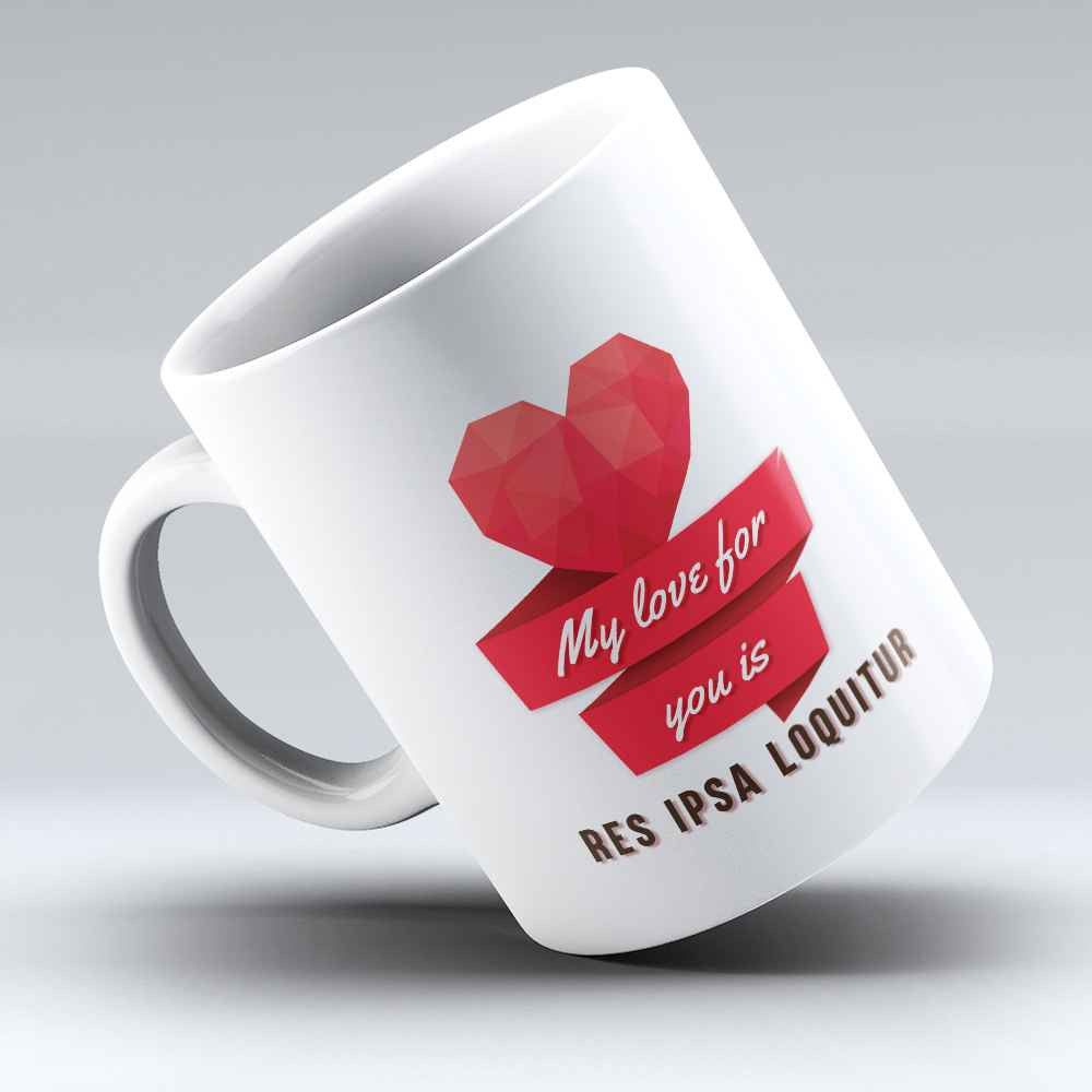 "Limited Edition - ""Res Ipsa Loquitur"" 11oz Mug - Lawyer Love Mugs - Mugdom Coffee Mugs"