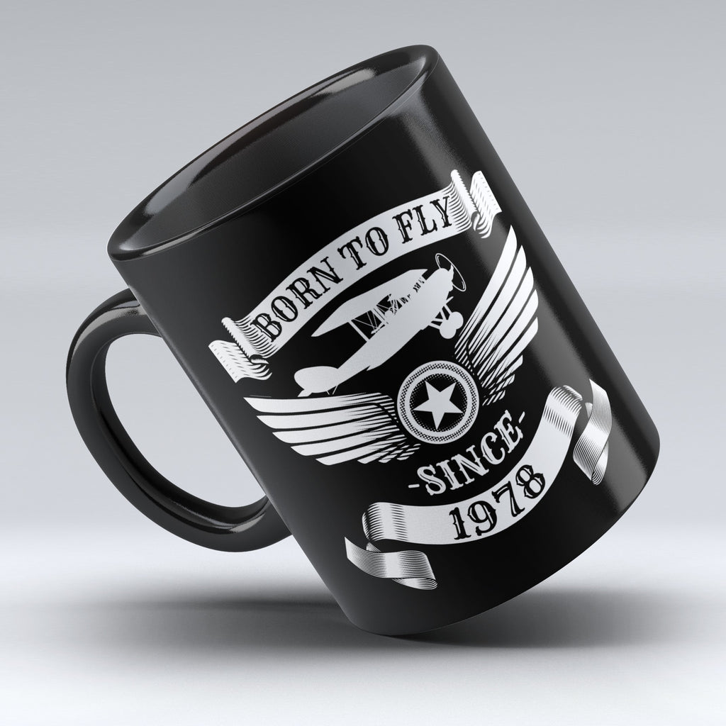 Limited Edition - Born to Fly Since 1978 - 11oz mug - Pilot Mugs - Mugdom Coffee Mugs