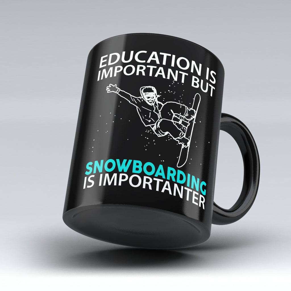"Limited Edition - ""Snowboarding Is Importanter"" 11oz Mug"