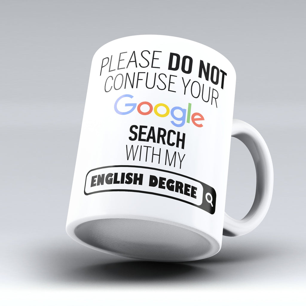 "Limited Edition - ""My English Degree"" 11oz Mug - ""My Degree"" Mugs - Mugdom Coffee Mugs"