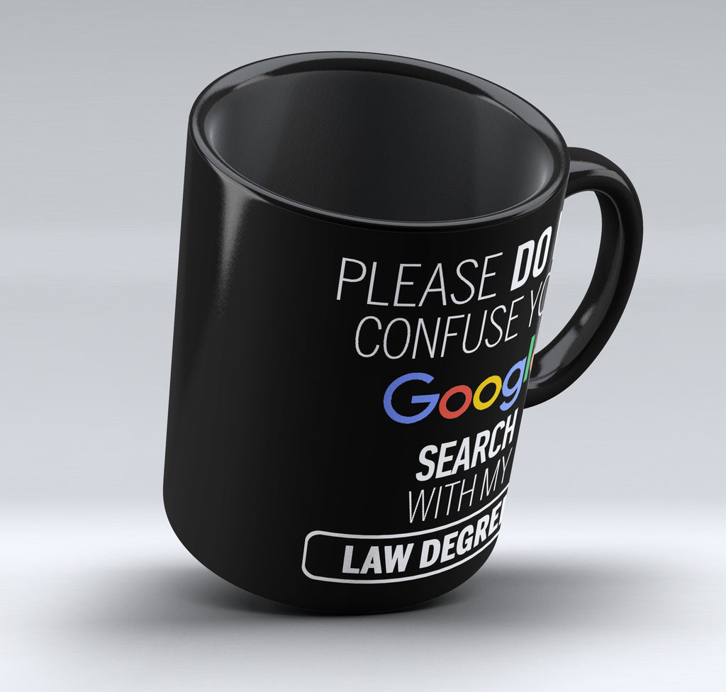 "Limited Edition - ""My Law Degree"" 11oz Black Mug - Lawyer Mugs - Mugdom Coffee Mugs"