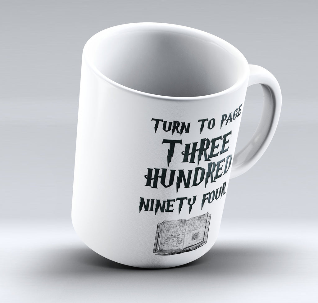 "Limited Edition - ""Turn To Page 394"" 11oz Mug"