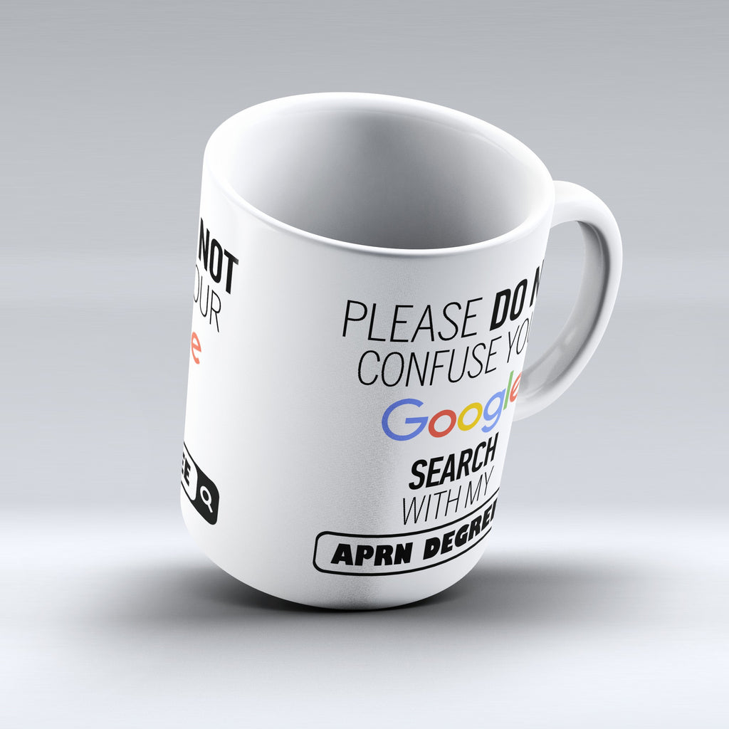 "Limited Edition - ""My APRN Degree"" 11oz Mug - ""My Degree"" Mugs - Mugdom Coffee Mugs"