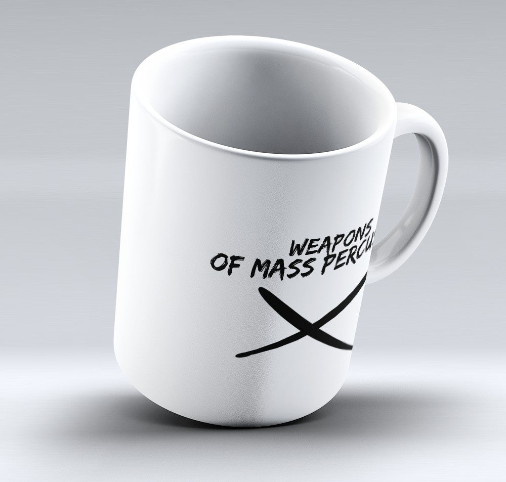 "Limited Edition - ""Weapons Of Mass Percussion"" 11oz Mug"