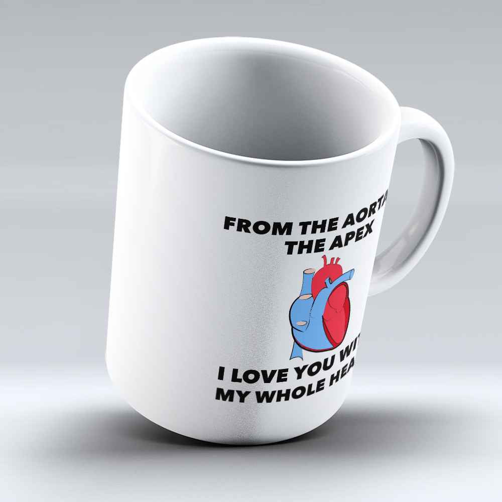 "Limited Edition - ""From Aorta To Apex"" 11oz Mug - Valentines Mugs - Mugdom Coffee Mugs"