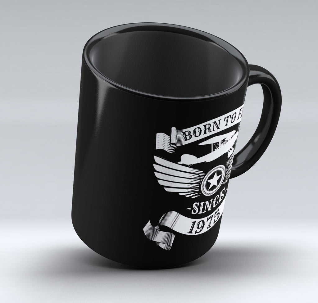 Limited Edition - Born to Fly Since 1975 - 11oz mug