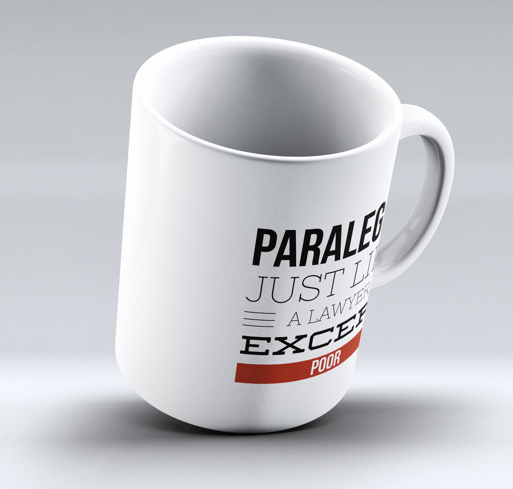 "Limited Edition - ""Paralegal"" 11oz Mug - Lawyer Mugs - Mugdom Coffee Mugs"