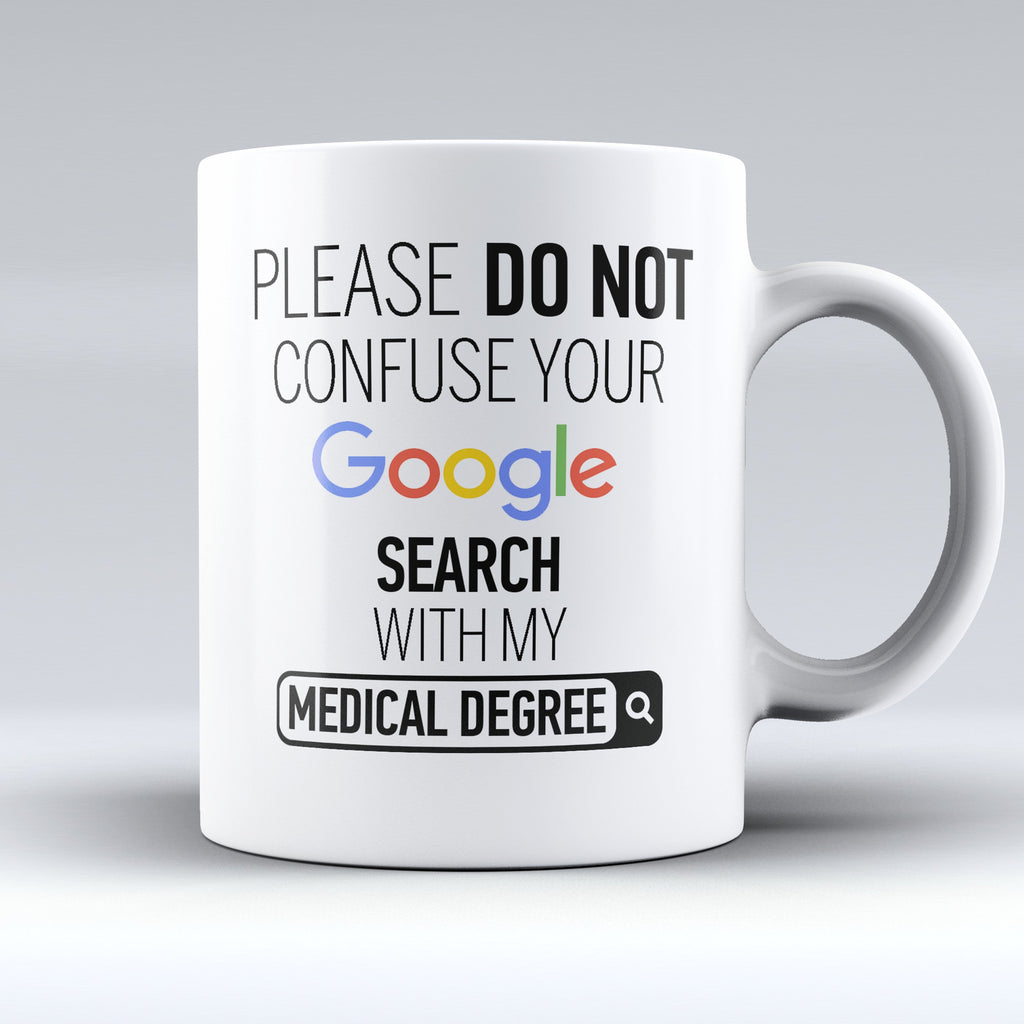 "Limited Edition - ""My Medical Degree"" 11oz Mug - Medical Mugs - Mugdom Coffee Mugs"