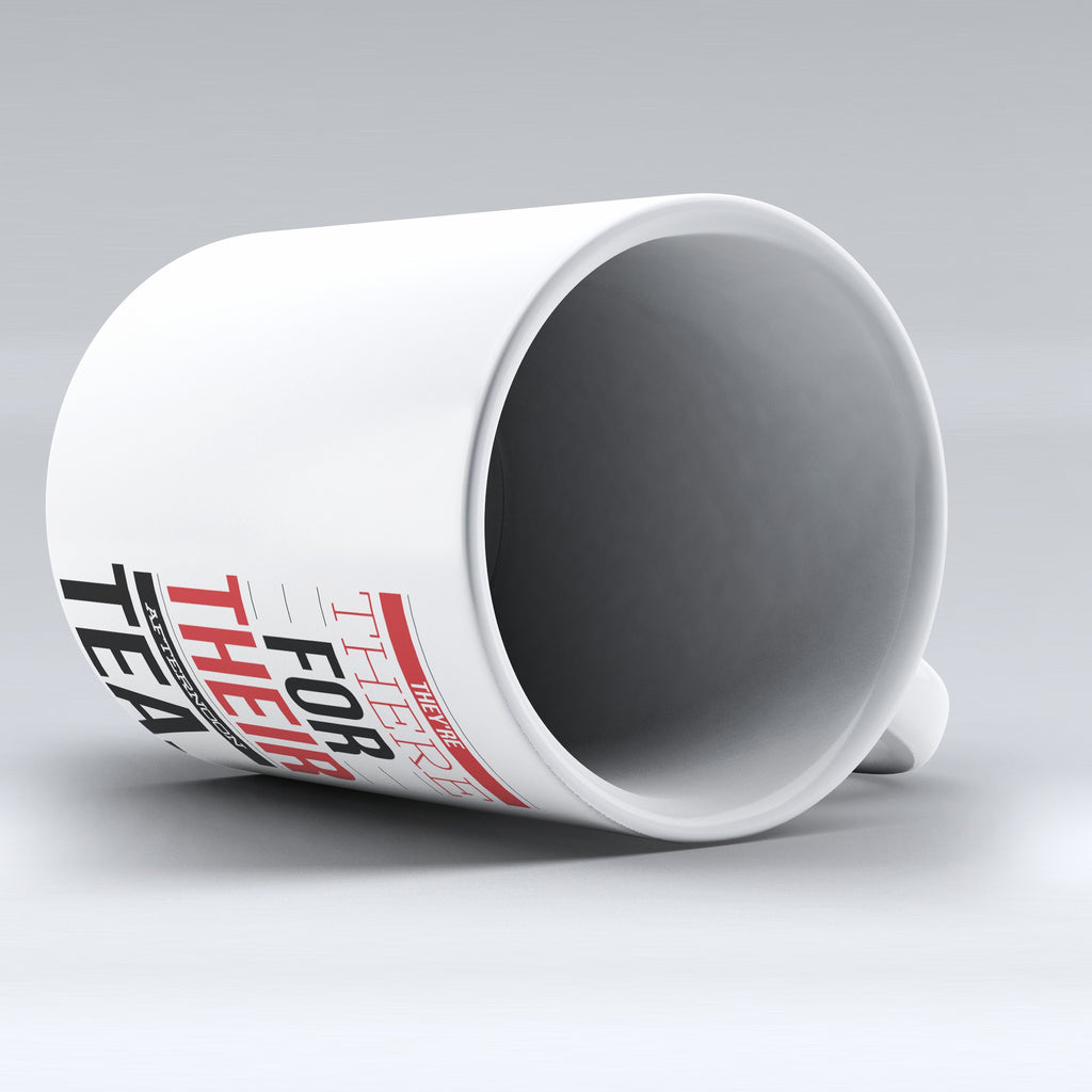 "Limited Edition - ""They're There"" 11oz Mug"