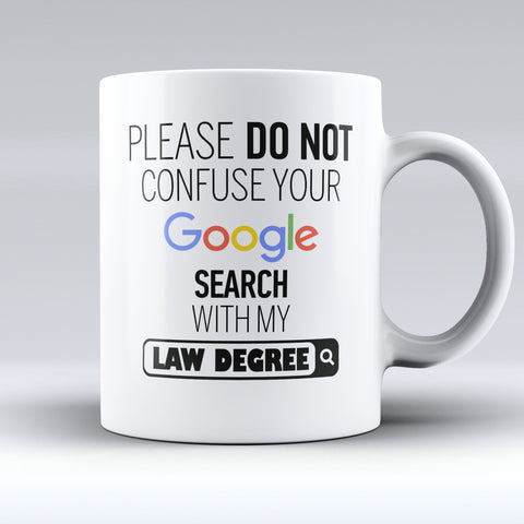 "Limited Edition - ""My Law Degree"" 11oz Mug - Lawyer Mugs - Mugdom Coffee Mugs"