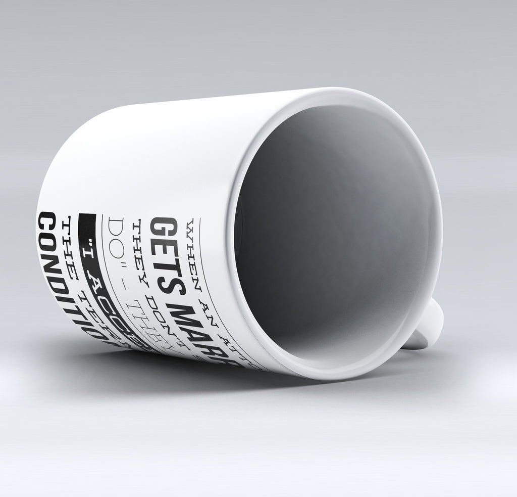 "Limited Edition - ""Terms And Conditions"" 11oz Mug"