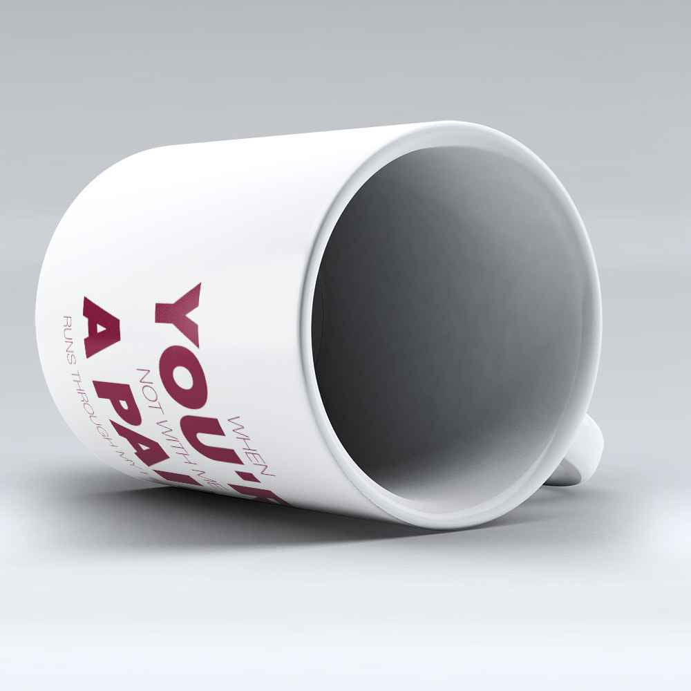 "Limited Edition - ""You're A Pain"" 11oz Mug - Valentines Mugs - Mugdom Coffee Mugs"