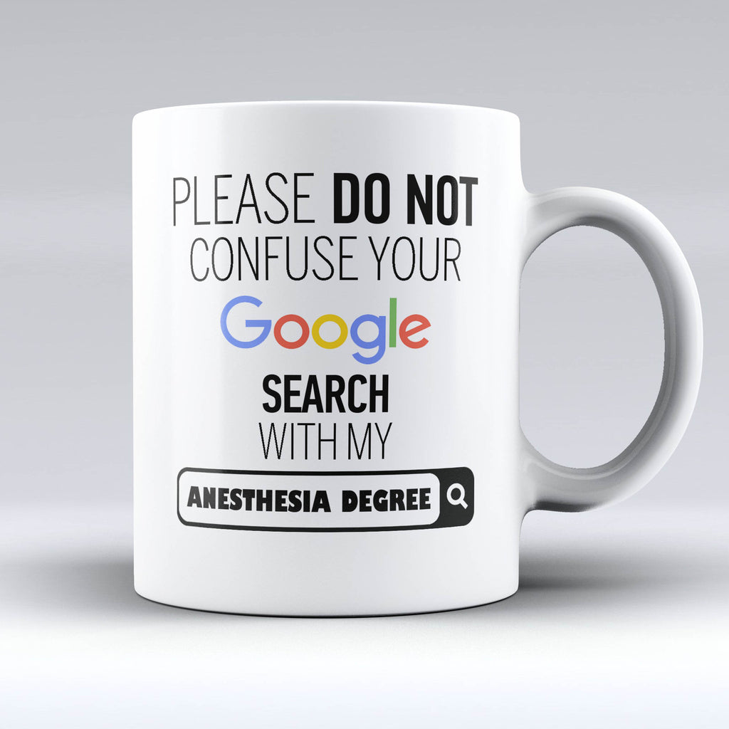 "Limited Edition - ""My Anesthesia Degree"" 11oz Mug - ""My Degree"" Mugs - Mugdom Coffee Mugs"