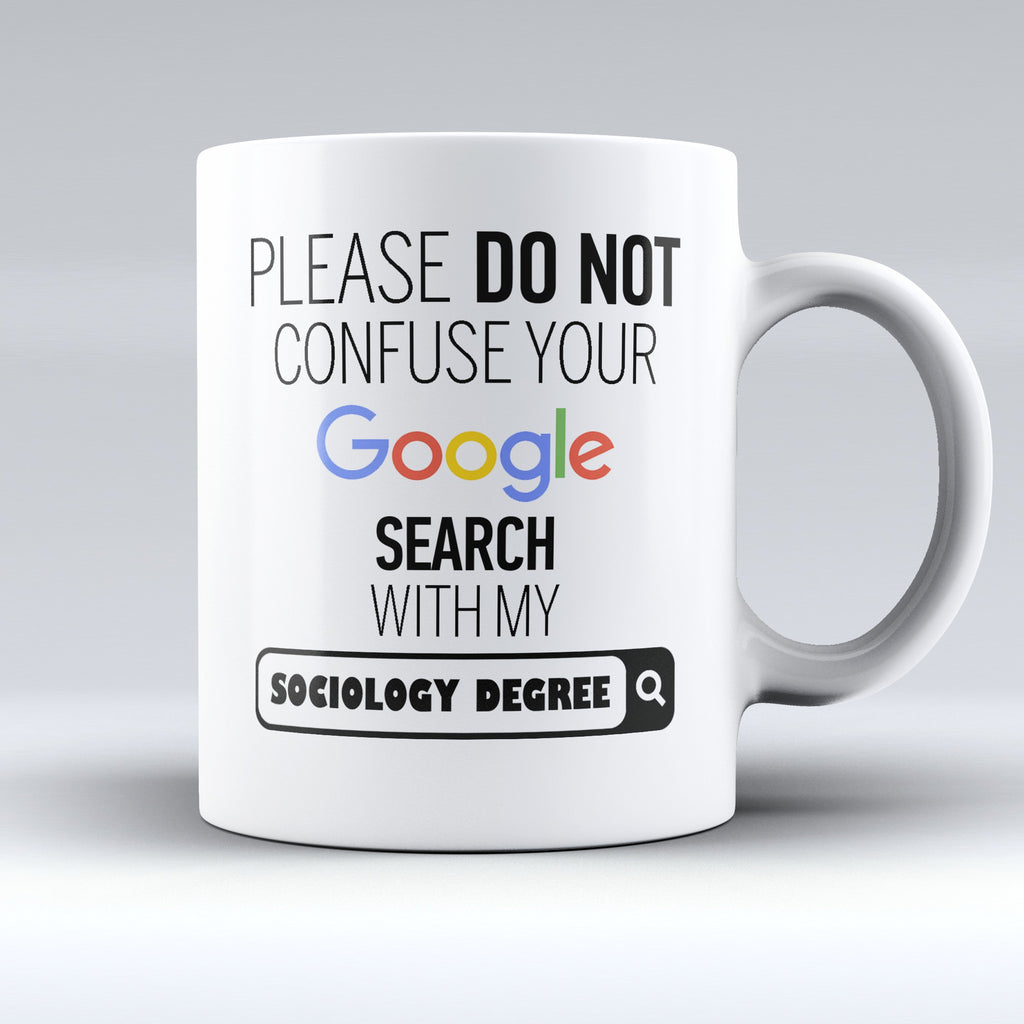 "Limited Edition - ""My Sociology Degree"" 11oz Mug - ""My Degree"" Mugs - Mugdom Coffee Mugs"
