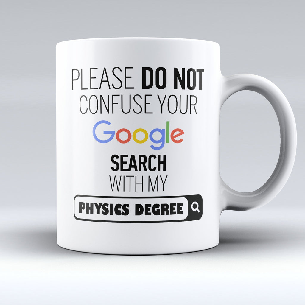 "Limited Edition - ""My Physics Degree"" 11oz Mug - ""My Degree"" Mugs - Mugdom Coffee Mugs"