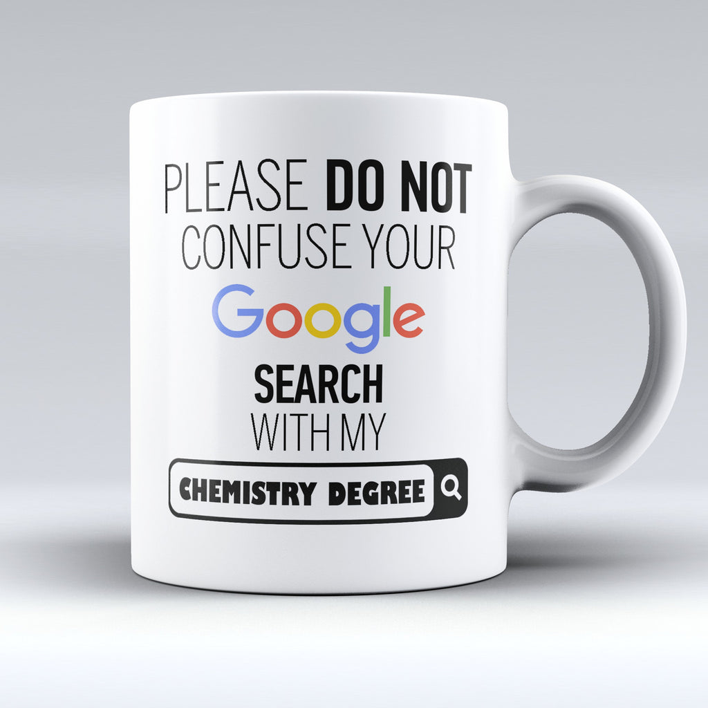 "Limited Edition - ""My Chemistry Degree"" 11oz Mug - ""My Degree"" Mugs - Mugdom Coffee Mugs"