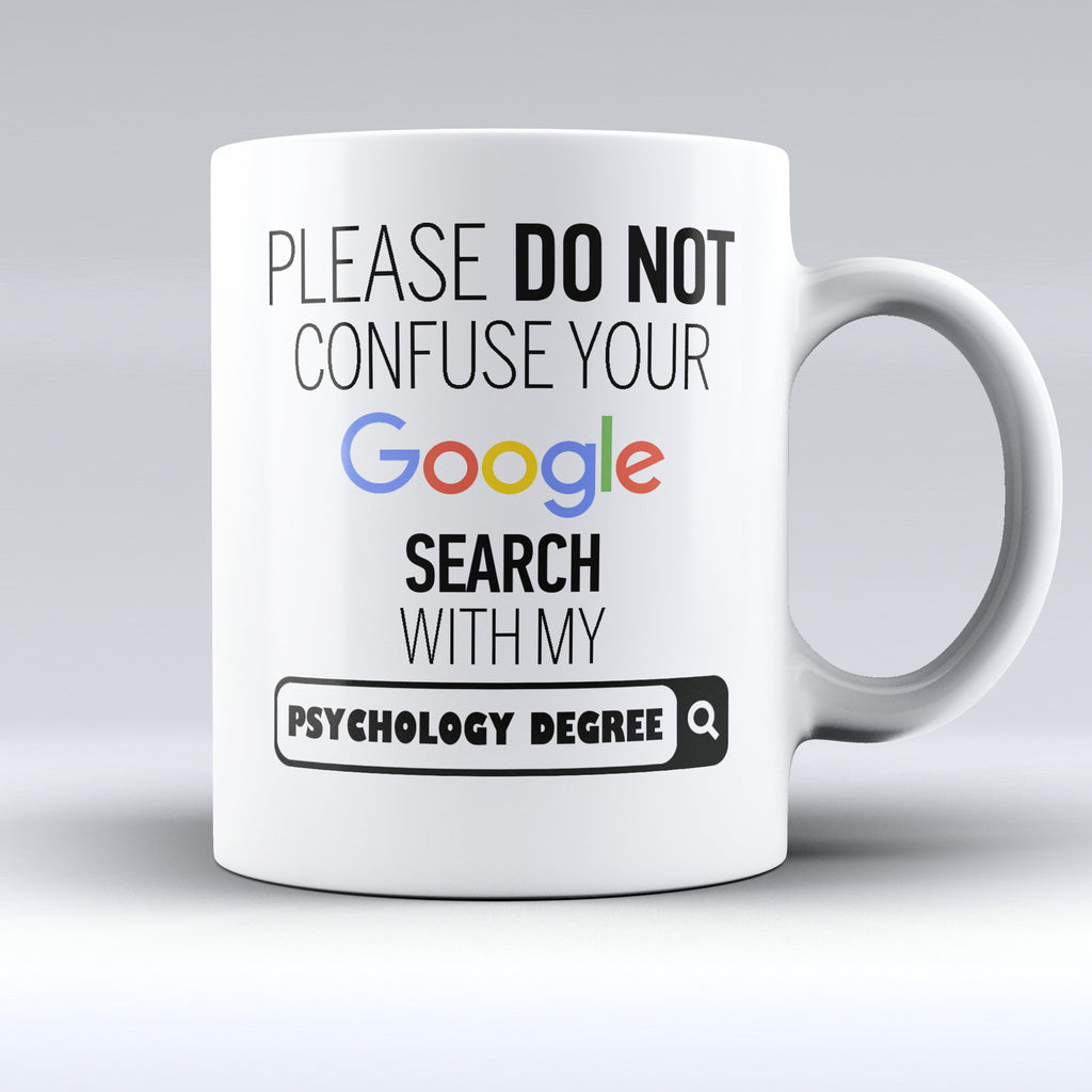 "Limited Edition - ""My Psychology Degree"" 11oz Mug - ""My Degree"" Mugs - Mugdom Coffee Mugs"