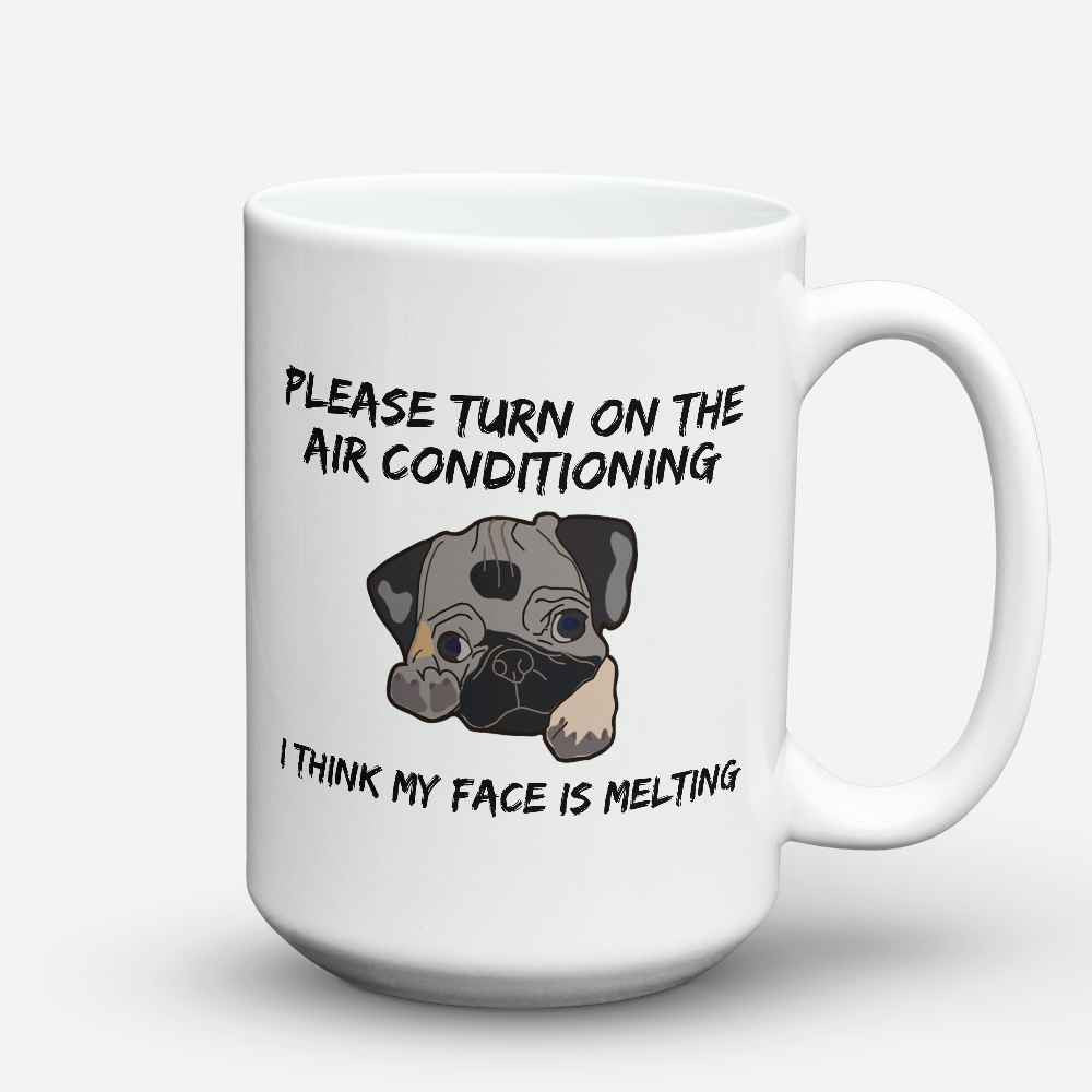 "Limited Edition - ""My Face Is Melting"" 15oz Mug - Pug Mugs - Mugdom Coffee Mugs"