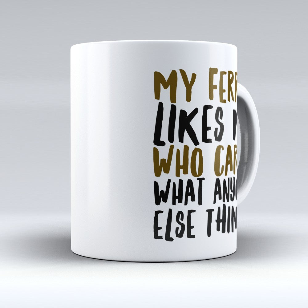 "Limited Edition - ""My Ferret Likes"" 11oz Mug"