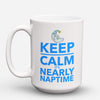 "Limited Edition - ""Daycare Provider Naptime"" 15oz Mug - Daycare Provider Mugs - Mugdom Coffee Mugs"