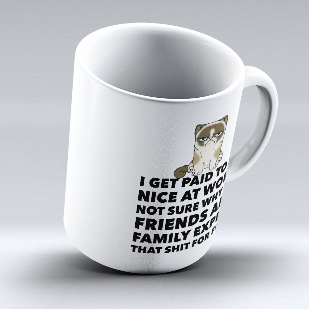 "Limited Edition - ""Nice At Work"" 11oz Mug - Funny Mugs - Mugdom Coffee Mugs"