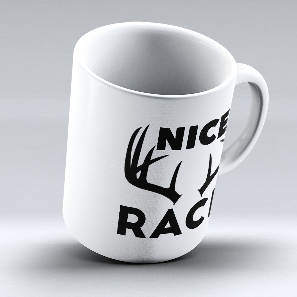"Limited Edition - ""Nice Rack"" 11oz Mug"