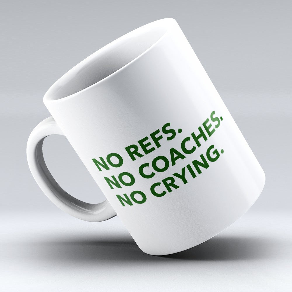 "Limited Edition - ""No Coaches"" 11oz Mug"
