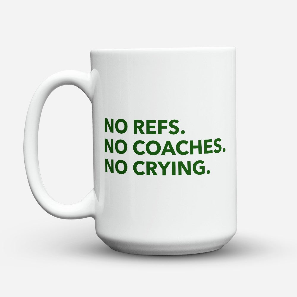 "Limited Edition - ""No Coaches"" 15oz Mug"