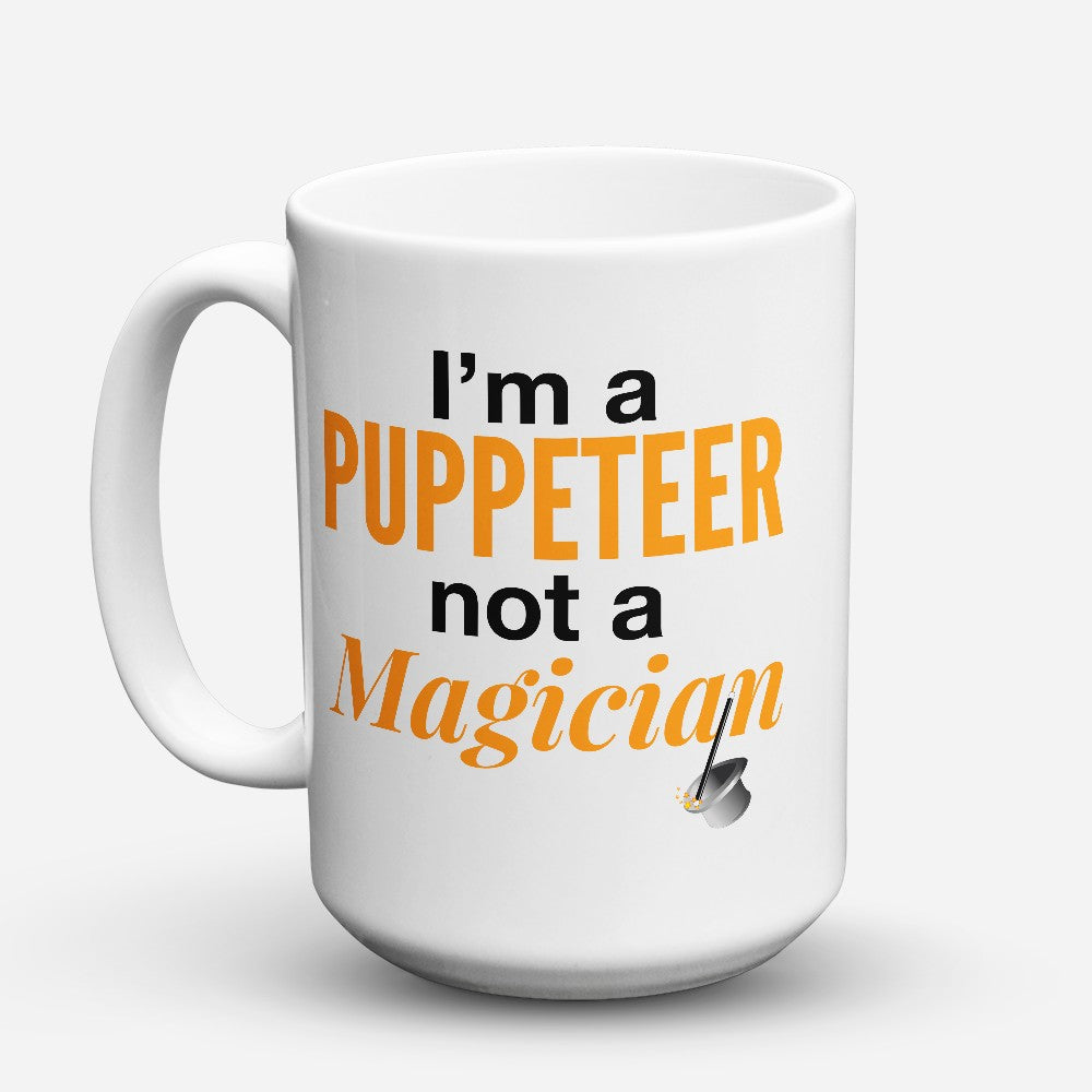 "Limited Edition - ""Not A Magician"" 15oz Mug"